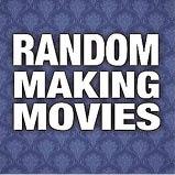 43_Random_Making_Movies