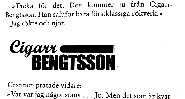 Björn Wiman: –Willies kök var nog den första svenska romanen som delvis finansierades genom produktplacering.